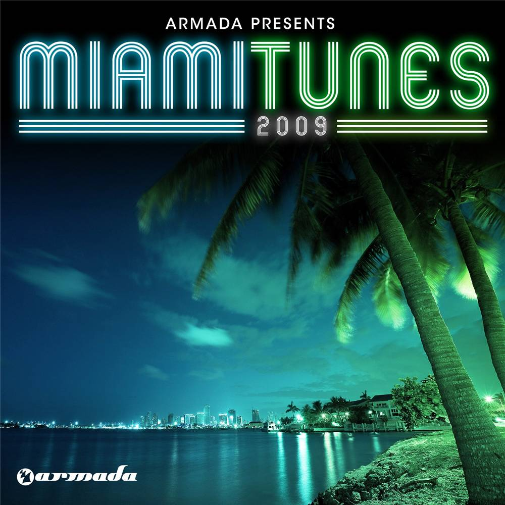 Armada Music Armada presents - Miami Tunes 2009