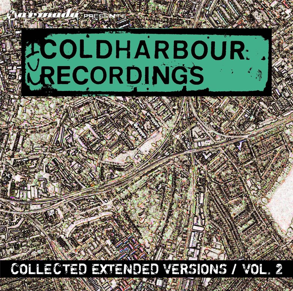 Coldharbour Recordings - Collected Extended Versions 2