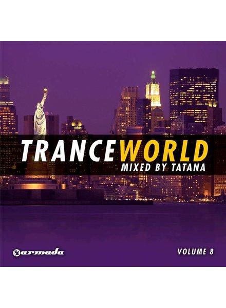 Armada Music Dj Tatana - Trance World 8