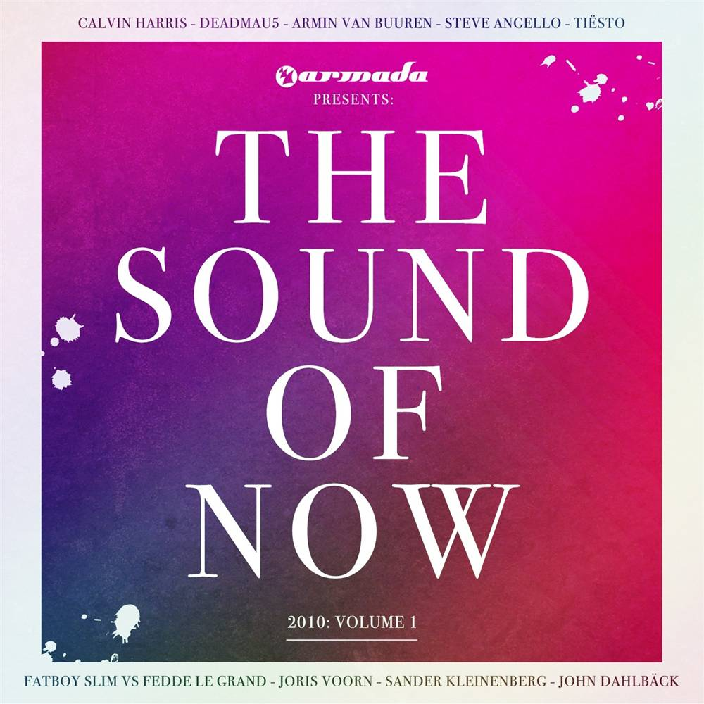 Armada Music The Sound Of Now - 2010, Vol. 1
