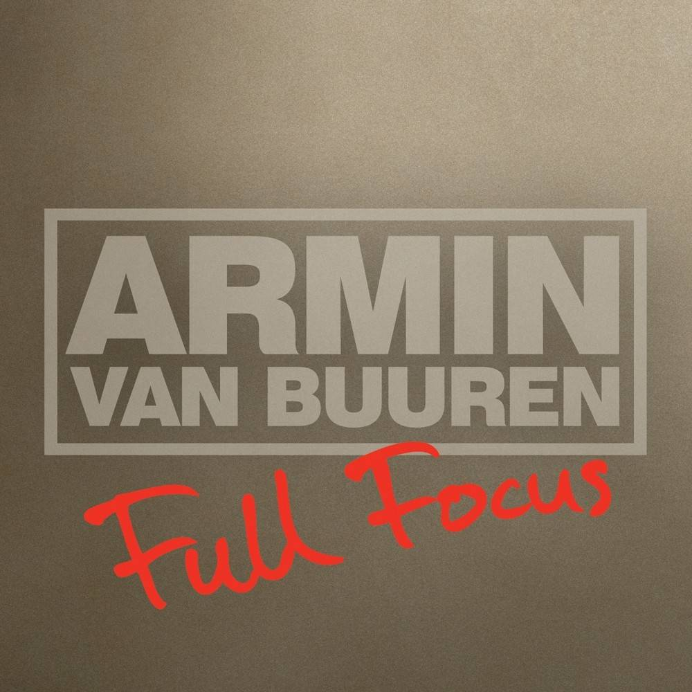 Armada Music Armin van Buuren - Full Focus