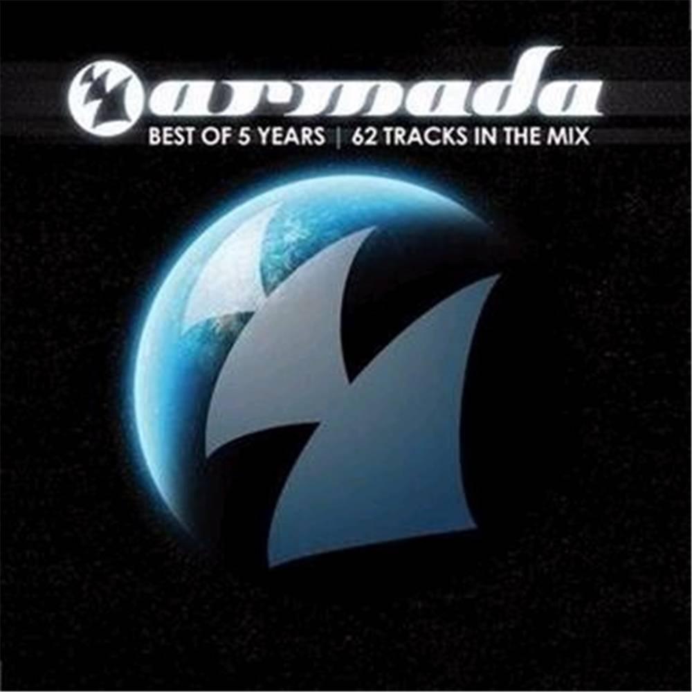 Armada Music Armada presents - Armada - Best Of 5 Years