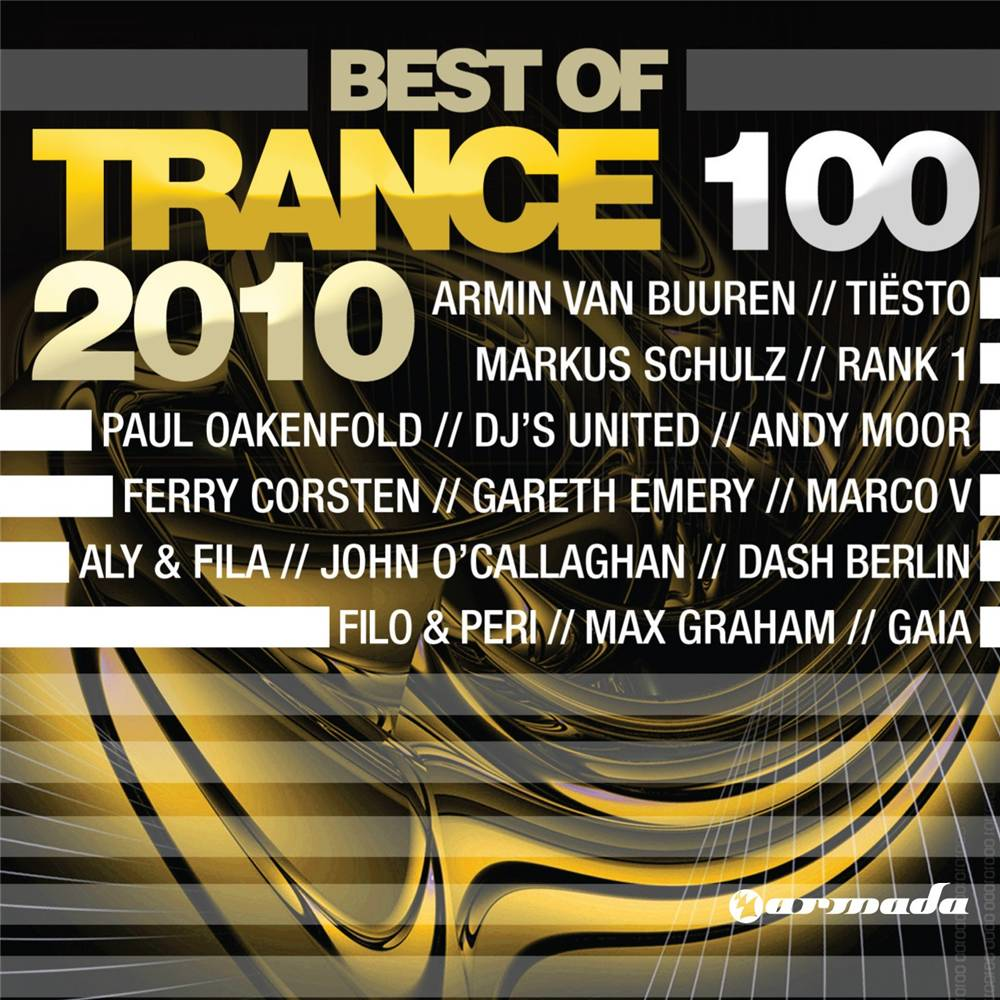 Armada Music Trance 100 - Best Of 2010