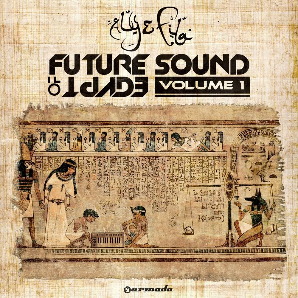 Armada Music Aly & Fila - Future Sound Of Egypt, Vol. 1