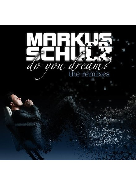 Armada Music Markus Schulz - Do You Dream? (The Remixes)