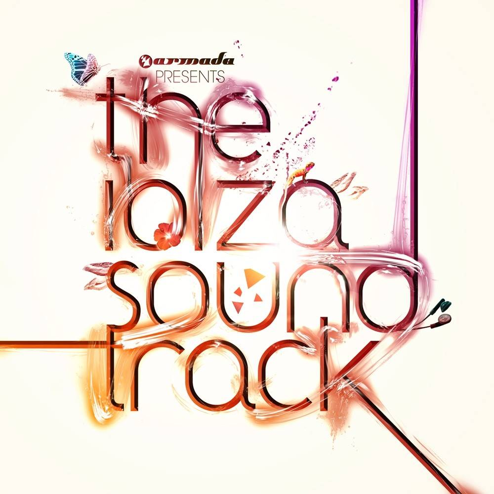 Armada Music The Ibiza Soundtrack 2011