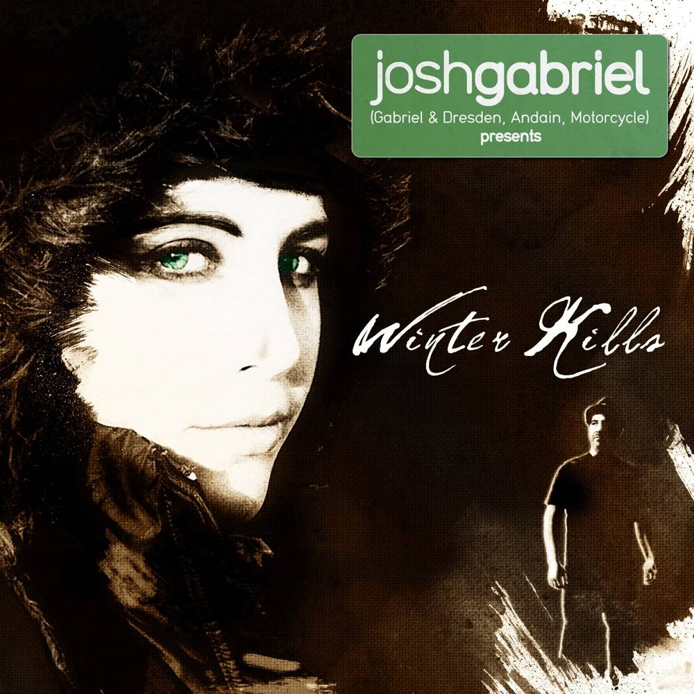 Armada Music Josh Gabriel presents - Winter Kills