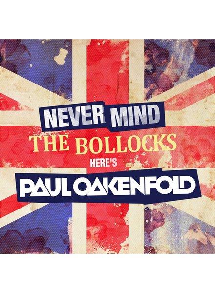 Here's Paul Oakenfold - Never Mind The Bollocks!