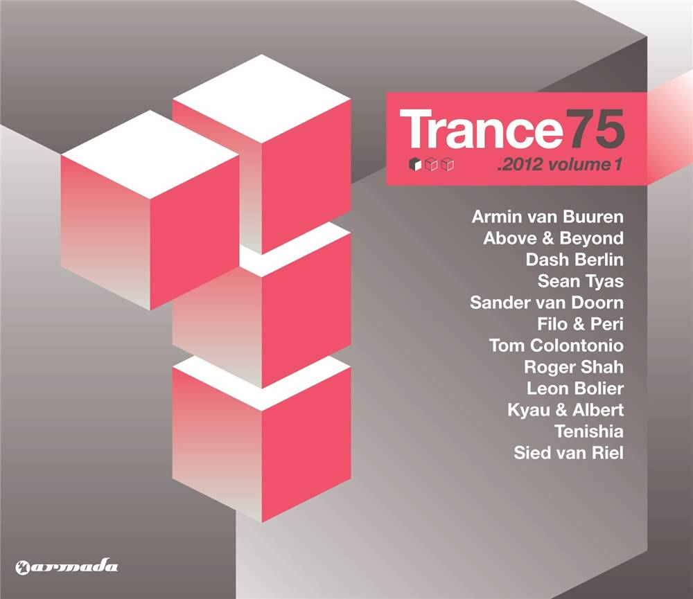 Armada Music Trance 75 - 2012, Vol. 1