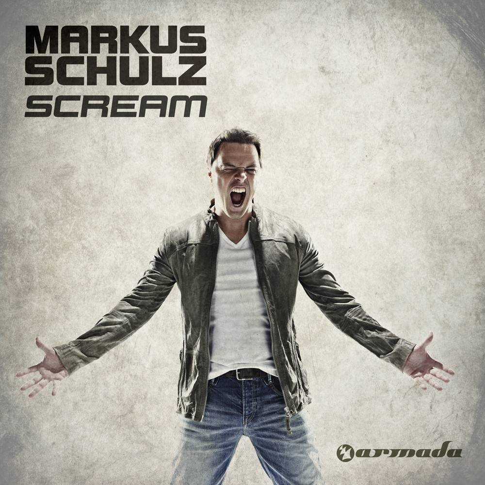 Armada Music Markus Schulz - Scream