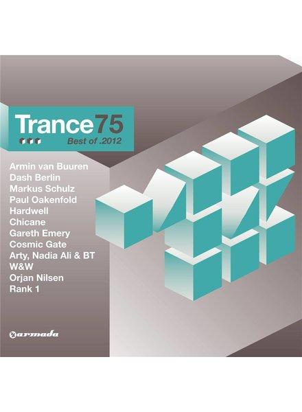 Armada Music Trance 75 - Best Of 2012