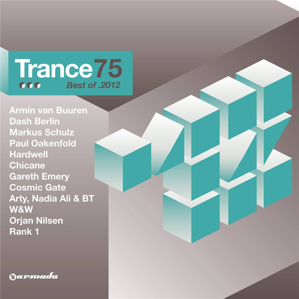Trance 100  Trance 75 - Best Of 2012