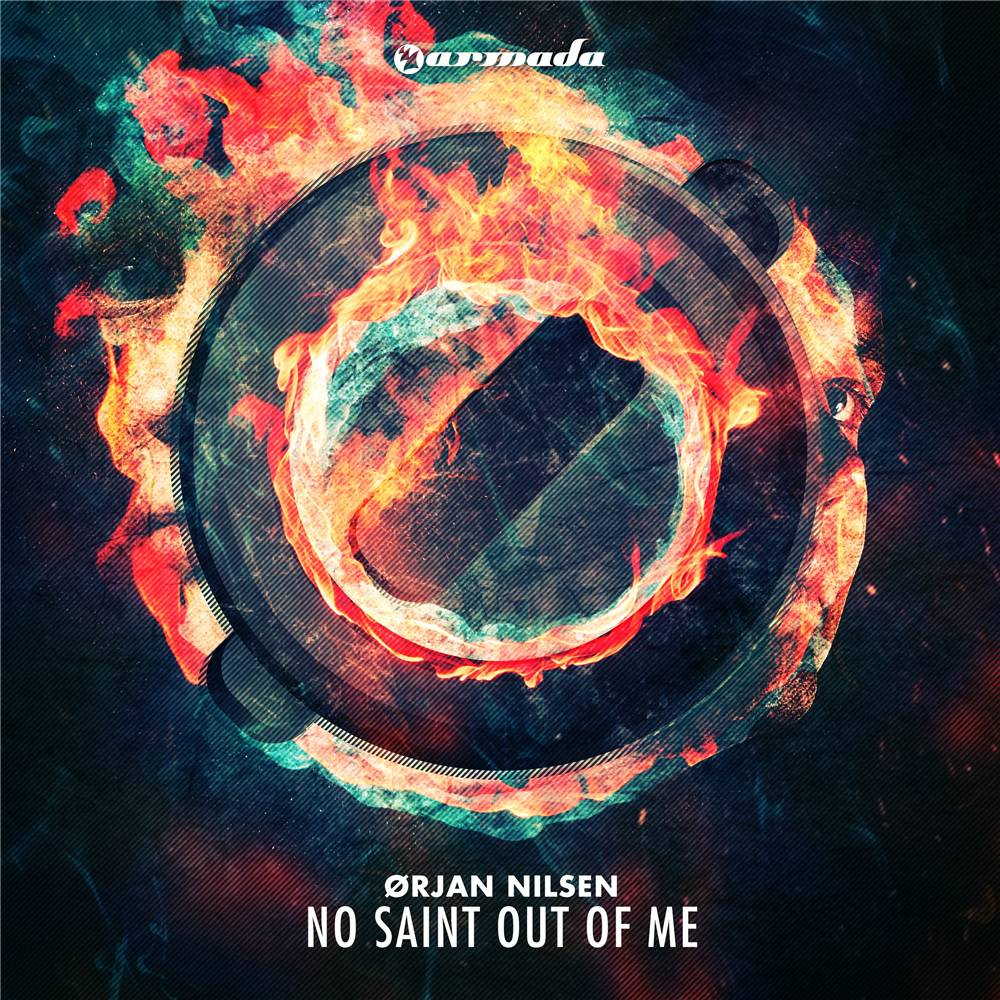 Armada Music Orjan Nilsen - No Saint Out Of Me