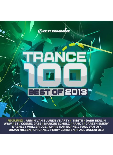 Trance 100  Trance 100 - Best Of 2013