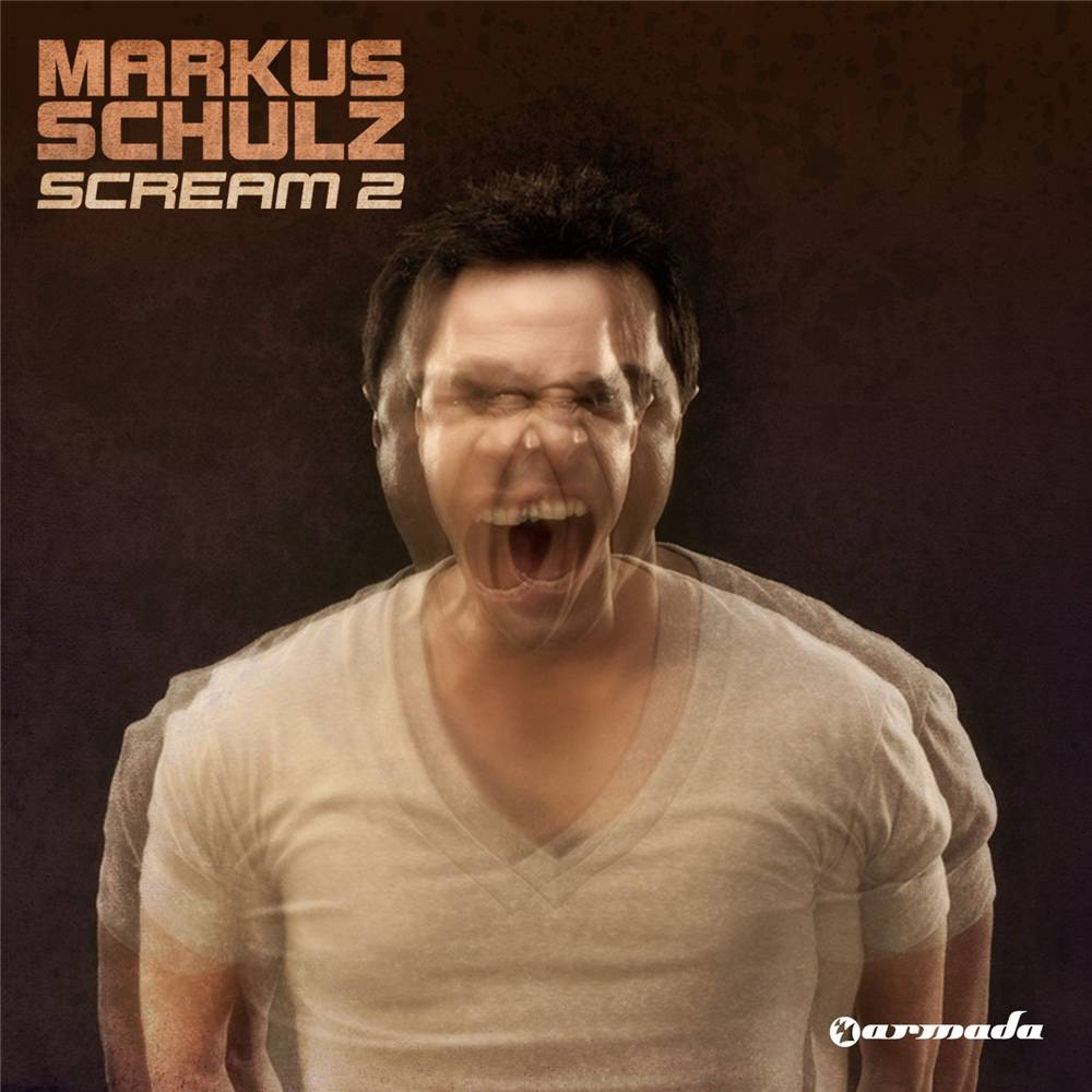 Armada Music Markus Schulz - Scream 2