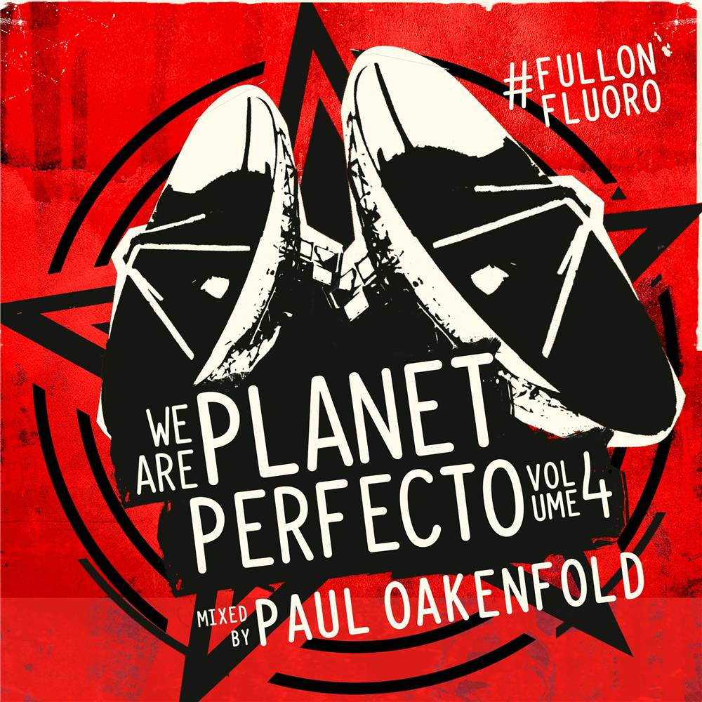 Paul Oakenfold - We Are Planet Perfecto, Vol. 4 (Signed)