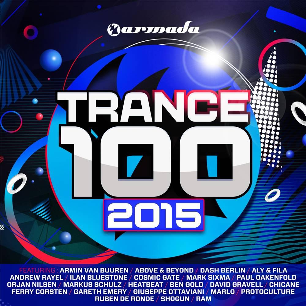 Armada Music Trance 100 - 2015