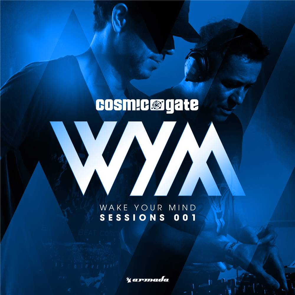 Armada Music Cosmic Gate - WYM Sessions 001 (Signed)