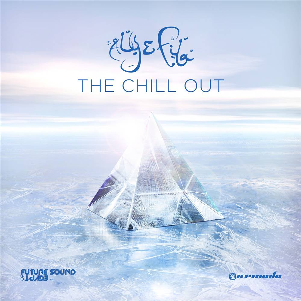 Armada Music Aly & Fila - The Chill Out
