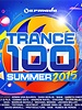 Armada Music Trance 100 - Summer 2015