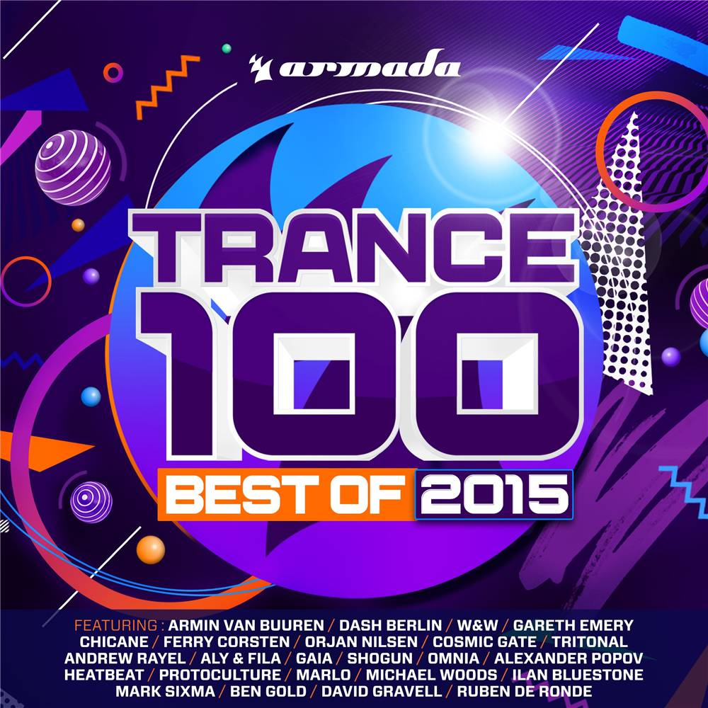 Armada Music Trance 100 - Best Of 2015