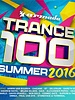 Armada Music Trance 100 - Summer 2016