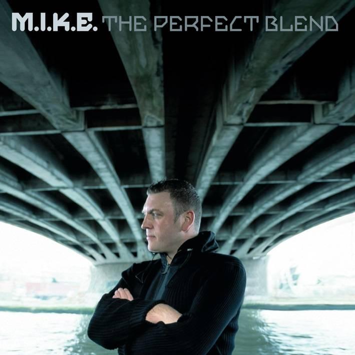 Armada Music M.I.K.E. - The Perfect Blend