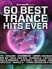 Armada Music 60 Best Trance Hits Ever