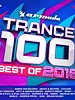 Armada Music Trance 100 - Best Of 2016
