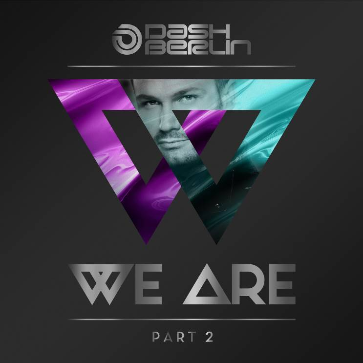 Armada Music Dash Berlin - We Are - Part 2 (Signed)