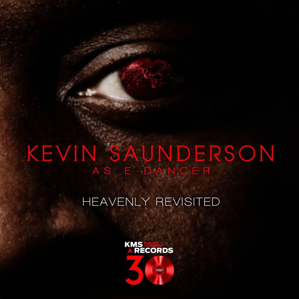 Kevin Saunderson as E-Dancer - Heavenly Revisited