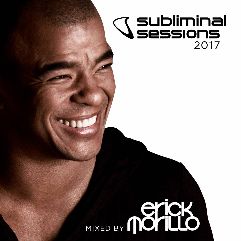 Subliminal Sessions 2017 (Mixed By Erick Morillo) [PRE-ORDER]
