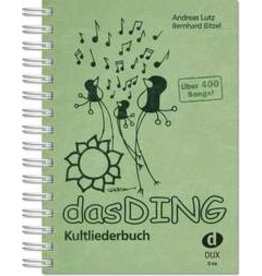 das DING - Kultliederbuch