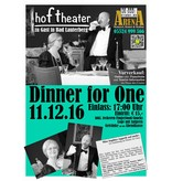 PS-ArenA Ticket • 11.12.2016 • 17:00 Uhr • DINNER FOR ONE vom Hof-Theater