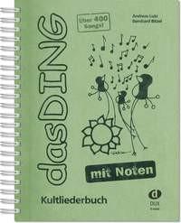 Verlag DUX das DING - Kultliederbuch - mit Noten