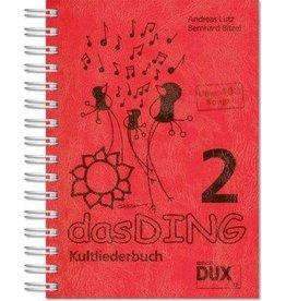 Verlag DUX das DING - Kultliederbuch - Band 2