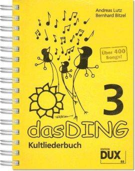 Verlag DUX das DING - Kultliederbuch - Band 3