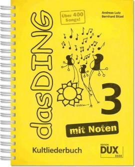 Verlag DUX das DING - Kultliederbuch - mit Noten - Band 3