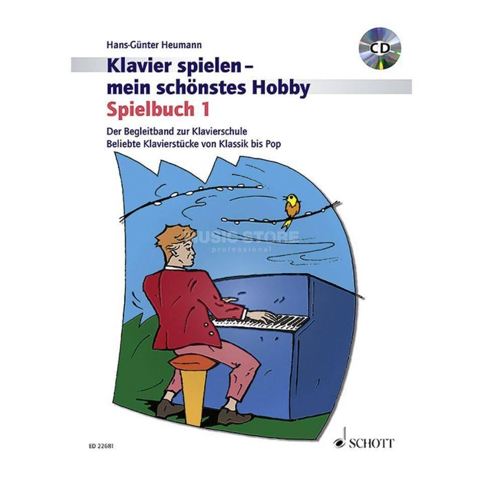 Verlag: Schott Music Klavierspielen - mein schönstes Hobby - Spielbuch 1