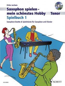 Verlag: Schott Music Saxophon spielen - mein schönstes Hobby - Spielbuch 1