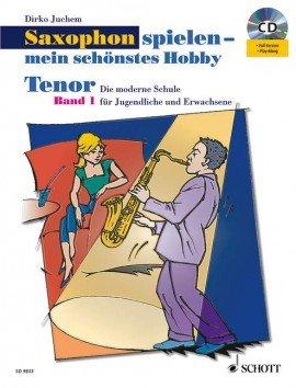 Verlag: Schott Music Saxophon spielen - mein schönstes Hobby