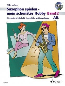 Verlag: Schott Music Saxophon spielen - mein schönstes Hobby - Band 2