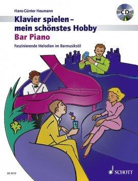 Verlag: Schott Music Klavierspielen - mein schönstes Hobby - Bar Piano