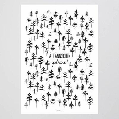 Ä Tännschen...  Poster 50 x 70 cm