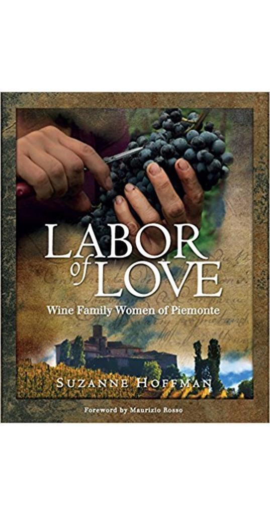 Labor of love: Wine Family Women of Piemonte