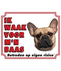 Stickerkoning Franse Bulldog Waakbord - Ik waak voor mijn baas