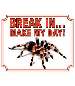 Stickerkoning Tarantula Waakbord - Break in make my Day