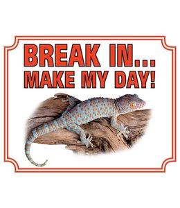 Stickerkoning Gekko Waakbord - Break in make my day
