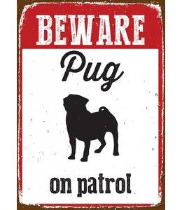 Magnet & Steel Mopshond Waakbord - Beware on Patrol