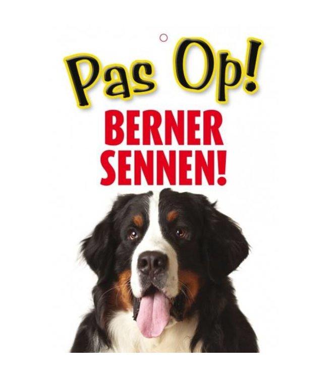 Otterhouse Berner Sennen Waakbord - Pas Op